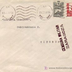 Sellos: CARTA CIRCULADA 1937 DE ZARAGOZA A VITORIA (ALAVA). PRO AVION ZARAGOZA Y CENSURA MILITAR.. Lote 26264304