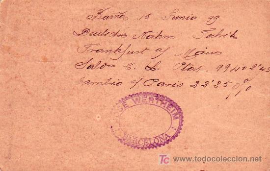 Sellos: JOSE WERTHEIM ENTERO POSTAL CIRCULADO 1899 DE BARCELONA A FRANKFURT (ALEMANIA). LLEGADA. MPM. - Foto 2 - 3559415