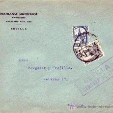 Sellos: CARTA COM MARIANO BORRERO CIRCULADA 1937 SEVILLA INTERIOR PRO SEVILLA CENSURA MILITAR. LLEGADA. MPM.. Lote 3592579