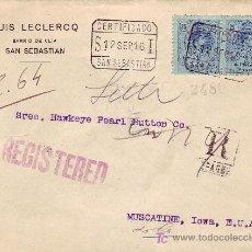 Sellos: CARTA LUIS LECLERCQ CERTIFICADA 1916 SAN SEBASTIAN (GUIPUZCOA) A MUSCATINE (USA). TRANSITO Y LLEGADA. Lote 23539435