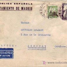 Sellos: CARTA AYUNTAMIENTO DE MADRID REPUBLICA ESPAÑOLA CIRCULADA 1937 POR AVION A FRANCIA. CENSURA. LLEGADA. Lote 23904663