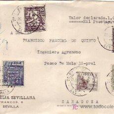 Sellos: VALORES DECLARADOS FRONTAL DE CARTA CIRCULADA 1947 SEVILLA-ZARAGOZA. VARIADO FRANQUEO. MPM.. Lote 21680710