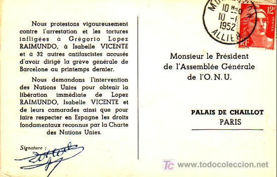 Sellos: TARJETA CIRCULADA FRANCIA A ASAMBLEA GENERAL O.N.U. SOLICITANDO LIBERTAD PARA LOS 34 DE BARCELONA. - Foto 2 - 23578814
