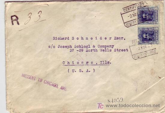 CARTA CIRCULADA CORREO CERTIFICADO 1923 DE BARCELONA A CHICAGO (USA). AL DORSO, TRANSITO Y LLEGADA. (Sellos - Historia Postal - Sello Español - Sobres Circulados)