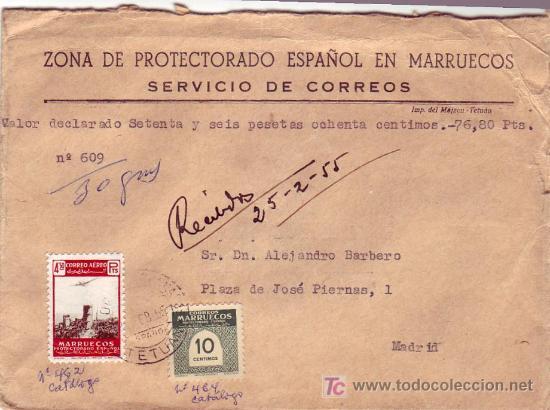 MARRUECOS ESPAÑOL: CARTA CIRCULADA POR VALORES DECLARADOS 1955 DE TETUAN A MADRID. (Sellos - Historia Postal - Sello Español - Sobres Circulados)