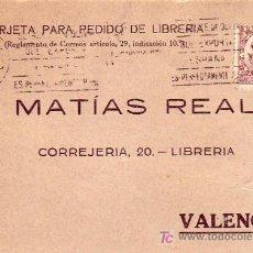 Sellos: RODILLO PUBLICITARIO MATASELLOS TARJETA COMERCIAL MATIAS REAL CIRCULADA 1931 ZARAGOZA-VALENCIA. MPM.. Lote 5660190