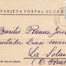 Sellos: TARJETA POSTAL DE CAMPAÑA, CIRCULADA 1937 DE VILLACARRILO (JAEN) A LA SOLANA (CIUDAD REAL). RARA. Lote 27154157