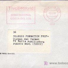 Sellos: FRANQUEO MECANICO TIVOLI WORLD EN CARTA CIRCULADA BENALMADENA COSTA (MALAGA)-PUERTO REAL (CADIZ) MPM. Lote 5710886