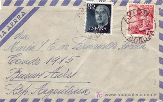 GENERAL FRANCO DOS EMISIONES EN CARTA CIRCULADA 1955 CORUÑA-ARGENTINA MATASELLOS AVION. LLEGADA. MPM (Sellos - Historia Postal - Sello Español - Sobres Circulados)