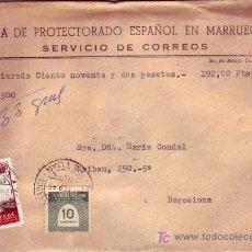 Sellos: MARRUECOS ESPAÑOL: VALORES DECLARADOS 192 PESETAS EN CARTA CIRCULADA 1955 DE TETUAN A BARCELONA. . Lote 23788447