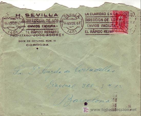 CARTA COMERCIAL H SEVILLA JOSE ASOREY CIRCULADA 1928 SEVILLA-BARCELONA. RODILLO PUBLICITARIO. MPM. (Sellos - Historia Postal - Sello Español - Sobres Circulados)