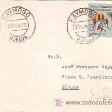 Sellos: TARJETA CIRCULADA 1979 DE PAYMOGO (HUELVA) A GERONA. MPM.. Lote 7797081