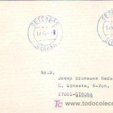 Sellos: TARJETA CIRCULADA 1999 DE SETCASAS (GERONA) A GERONA. RARO ORIGEN. MPM.. Lote 7797143