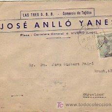 Sellos - CARTA COMERCIAL (LAS TRES B.B.B. JOSE ANLLO YANES) CIRCULADA 1943 DE VIVERO (LUGO) A BARCELONA. - 7809344
