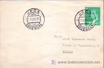 TARJETA CIRCULADA 1981 DE JACA (HUESCA) A GERONA. MPM. (Sellos - Historia Postal - Sello Español - Sobres Circulados)