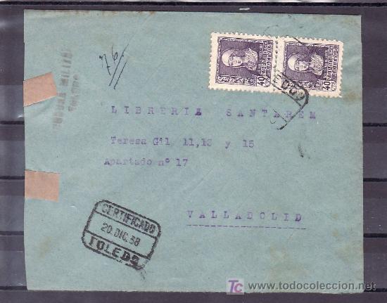 .120 SOBRE TOLEDO A VALLADOLID, FRANQUEO 858 EN PAREJA, MATASELLO 20/12/38, CENSURA T-25-23 NEGRO Y (Sellos - Historia Postal - Sello Español - Sobres Circulados)