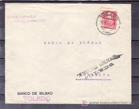 .124 SOBRE TOLEDO A ZARAGOZA, FRANQUEO 857 CENSURA T-25-6 EN NEGRO, MARCA PATRIOTICA ¡VIVA ESPAÑA! ¡ (Sellos - Historia Postal - Sello Español - Sobres Circulados)