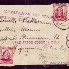 Sellos: CARTA CIRCULADA 1937 PALMA DE MALLORCA-FRANCIA. PAR AVION JUSQUA ROMA. CRUZADA CONTRA EL PARO. C.M. . Lote 23597837