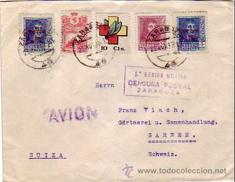 FRENTE Y HOSPITALES EN CARTA CIRCULADA 1938 DE ZARAGOZA A SUIZA. CENSURA POSTAL V REGION MILITAR. (Sellos - Historia Postal - Sello Español - Sobres Circulados)