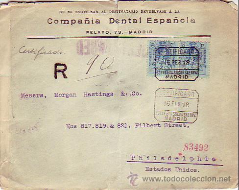 ALFONSO XIII MEDALLON EN CARTA COMERCIAL (COMPAÑIA DENTAL ESPAÑOLA) CERTIFICADA 1918 MADRID-USA RARA (Sellos - Historia Postal - Sello Español - Sobres Circulados)
