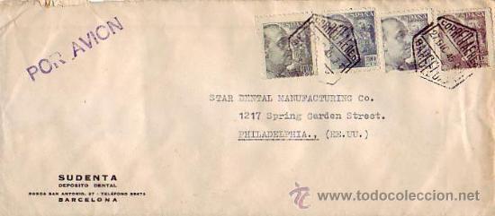 GENERAL FRANCO EN CARTA COMERCIAL (SUDENTA) CIRCULADA 1945 BARCELONA-USA. MARCA TINTA POR AVION. MPM (Sellos - Historia Postal - Sello Español - Sobres Circulados)