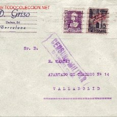 Sellos: CARTA CIRCULADA AÑOS 30 BARCELONA-VALLADOLID SELLO AYUNTAMIENTO BARCELONA. CENSURA MILITAR.. Lote 27134626