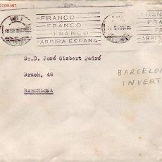 Sellos: RARO CENTRO INVERTIDO MATASELLOS PATRIOTICO DE RODILLO EN CARTA CIRCULADA 1945 BARCELONA INTERIOR.. Lote 11527178