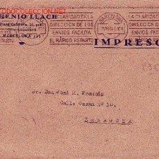 Sellos: DOS MATASELLOS RODILLO (PUBLICITARIO Y PATRIOTICO) EN CARTA CIRCULADA 1941 BARCELONA-ZARAGOZA. RARA.. Lote 11595880