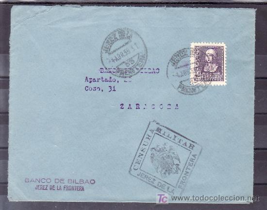 .576 SOBRE JEREZ (CADIZ) A ZARAGOZA FRANQUEO 858, FECHADOR 1 ABR. 37, CENSURA J-11-8 EN NEGRO (Sellos - Historia Postal - Sello Español - Sobres Circulados)