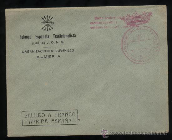 FALANGE ESPAÑOLA. ORGANIZACIONES JUVENILES DE ALMERIA Y FRANQUICIA DE ALHABIA (ALMERIA). (Sellos - Historia Postal - Sello Español - Sobres Circulados)