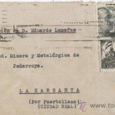 Sellos: SOBRE CIRCULADO. MINERA Y METALURGICA DE PEÑARROYA.LA GARGANTA.PUERTOLLANO.CIUDAD REAL.. Lote 11722945