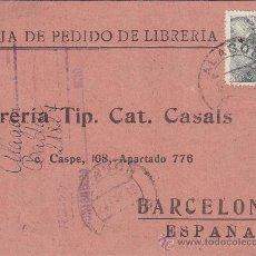 Sellos: TARJETA COMERCIAL (LIBRERIA CASALS) CIRCULADA 1953 DE ALAGON (ZARAGOZA) A BARCELONA. MPM.. Lote 13992838