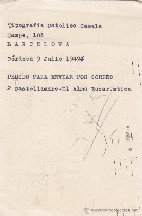 Sellos: TARJETA COMERCIAL (LIBRERIA VDA. DE LUQUE) CIRCULADA 1949 DE CORDOBA A BARCELONA. LLEGADA DORSO. MPM - Foto 2 - 14021597