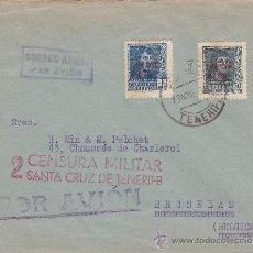 Sellos: CARTA POR CORREO AEREO 1938 DE SANTA CRUZ DE TENERIFE (CANARIAS) A BRUSELAS. CENSURA MILITAR.. Lote 25322097