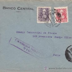 Sellos: CARTA CIRCULADA 1939 DE VIGO (PONTEVEDRA) A PARIS. DOBLE CENSURA MILITAR VIGO E IRUN. RARA ASI.. Lote 26029712