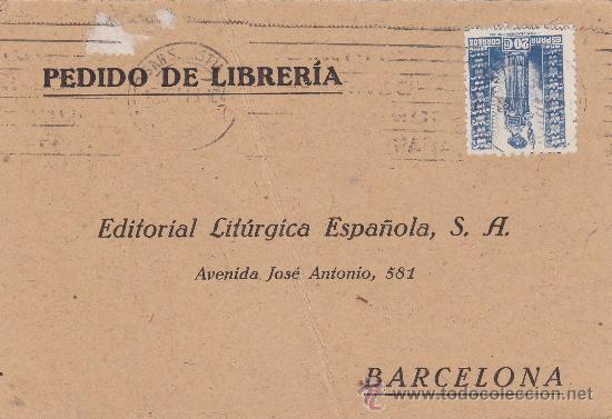 FRANCO ARRIBA ESPAÑA RODILLO PATRIOTICO TARJETA COMERCIAL 1943 SAN SEBASTIAN GUIPUZCOA-BARCELONA MPM (Sellos - Historia Postal - Sello Español - Sobres Circulados)