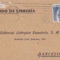 Sellos: FRANCO ARRIBA ESPAÑA RODILLO PATRIOTICO TARJETA COMERCIAL 1943 SAN SEBASTIAN GUIPUZCOA-BARCELONA MPM. Lote 14441657