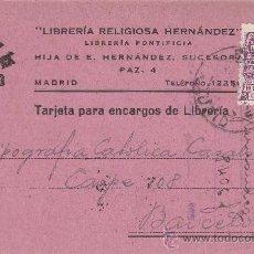 Sellos: ESCUDO PAPAL EN TARJETA COMERCIAL (LIBRERIA RELIGIOSA HERNANDEZ) 1944 MADRID-BARCELONA. LLEGADA. MPM. Lote 14497031