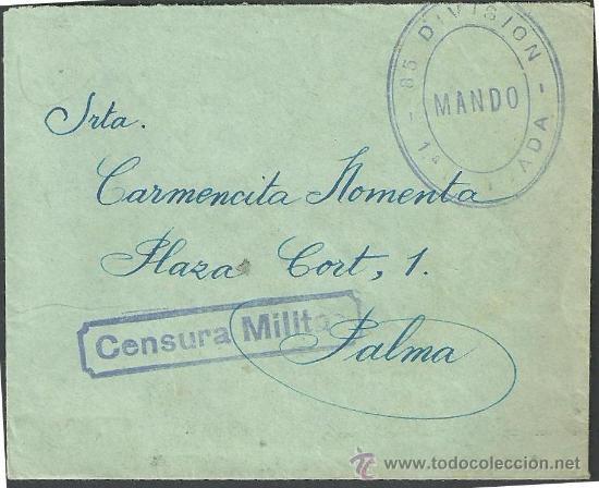 0444 HISTORIA POSTAL GUERRA CIVIL CIRCULADA DE ZARAGOZA A PALMA. MARCA MANDO-85 DIVISION- 1ª BRIGADA (Sellos - Historia Postal - Sello Español - Sobres Circulados)