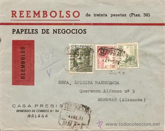 REEMBOLSO AÑO 1951 - DE MÁLAGA A MONOVAR (ALICANTE) - CASA PREBIS DE MÁLAGA (Sellos - Historia Postal - Sello Español - Sobres Circulados)