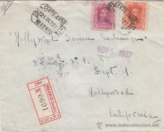 ALFONSO XIII VAQUER BICOLOR EN CARTA CERTIFICADA 1927 DE MADRID A HOLLYWOOD (USA) TRANSITO Y LLEGADA (Sellos - Historia Postal - Sello Español - Sobres Circulados)