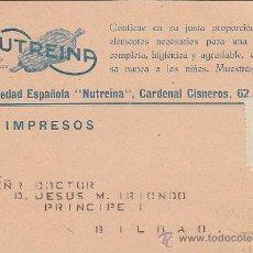 Sellos: NUTREINA MAIZ Y PLATANOS: RARA TARJETA PUBLICITARIA CIRCULADA (TENUE MATASELLOS) A BILBAO (VIZCAYA). Lote 25797113