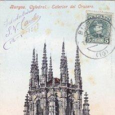 Sellos: 1909: EXTERIOR CRUCERO CATEDRAL BURGOS: BONITA TARJETA POSTAL PURGER & CO. CIRCULADA A FRANCIA.. Lote 31588488