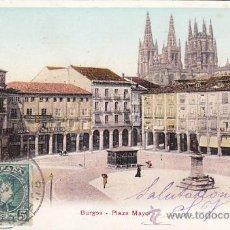 Sellos: 1909: PLAZA MAYOR EN BURGOS: BONITA Y RARA TARJETA POSTAL 7076 CIRCULADA A FRANCIA.. Lote 31588758