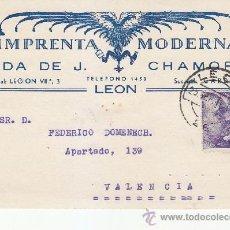 Sellos: TARJETA COMERCIAL (IMPRENTA MODERNA VIUDA DE J. CHAMORRO) CIRCULADA 1941 DE LEON A VALENCIA.. Lote 37835365