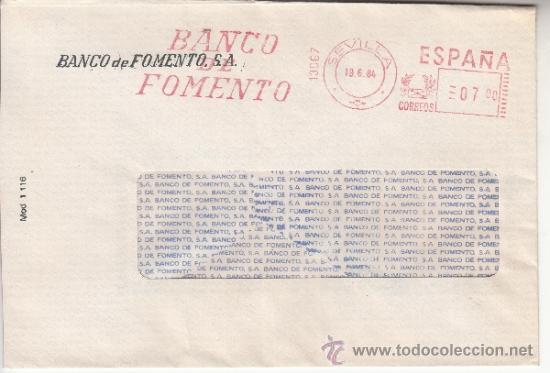 FRANQUEO MECANICO 13067 SEVILLA, BANCO DE FOMENTO, (Sellos - Historia Postal - Sello Español - Sobres Circulados)