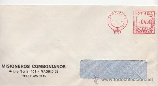 FRANQUEO MECANICO 11777 MADRID, COLABORADORA, MISIONEROS COMBONIANOS (Sellos - Historia Postal - Sello Español - Sobres Circulados)