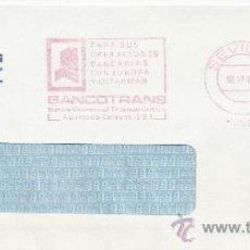 Sellos: FRANQUEO MECANICO 15655 SEVILLA, PARA SUS OPERACIONES BANCARIAS CON EUROPA Y ULTRAMAR, BANCOTRANS, . Lote 38027124