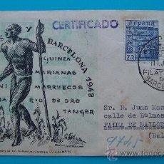 Sellos: SOBRE CERTIFICADO, EXPOSICION DE COLONIAS Y EXCOLONIAS ESPAÑOLAS, BARCELONA 1948. Lote 38184568