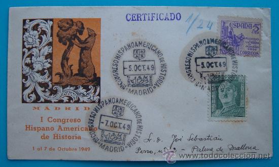 SOBRE CERTIFICADO, I CONGRESO HISPANO AMERICANO DE HISTORIA, 1 AL 7 OCTUBRE 1949, MADRID (Sellos - Historia Postal - Sello Español - Sobres Circulados)